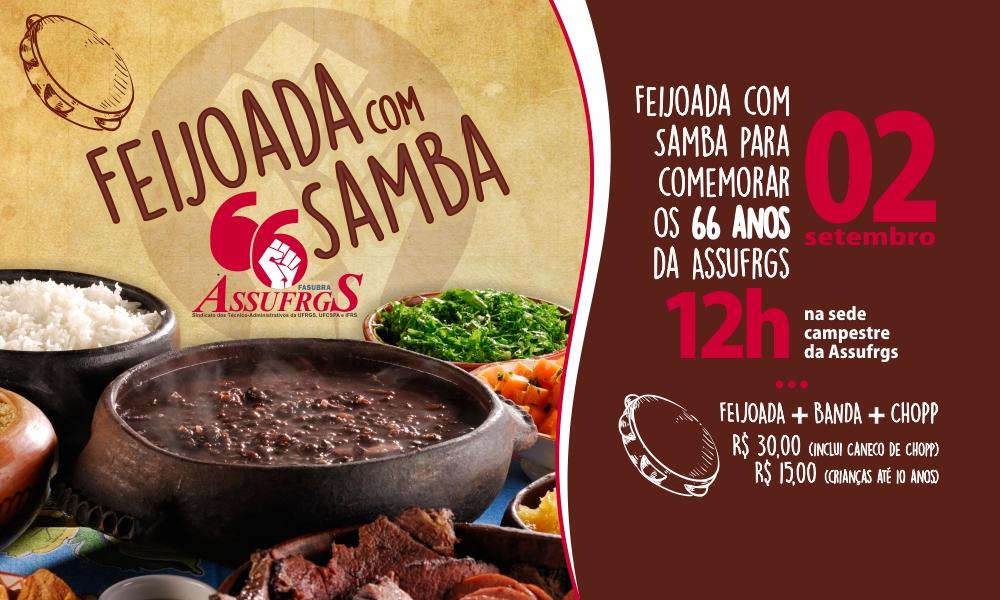 02/09 - FEIJOADA com SAMBA para abrir as comemorações dos 66 anos da Assufrgs Sindicato