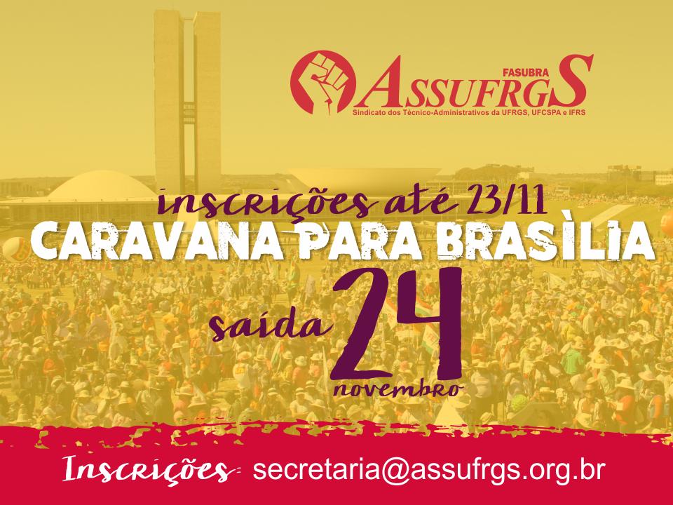 Inscrições para participação na Caravana para Brasília estendidas até 23/11. Participe!
