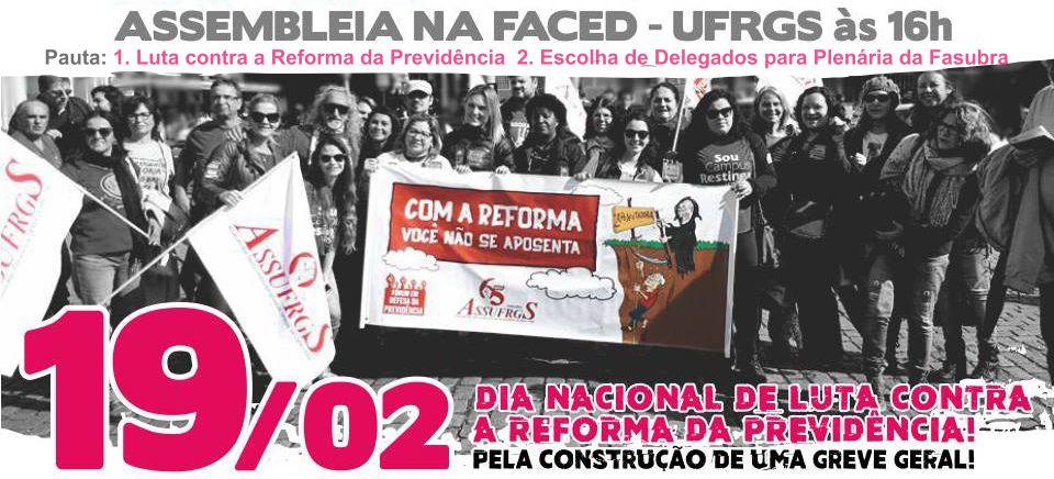 19/02 - Assufrgs realiza assembleia no Dia Nacional de Luta Contra a Reforma da Previdência