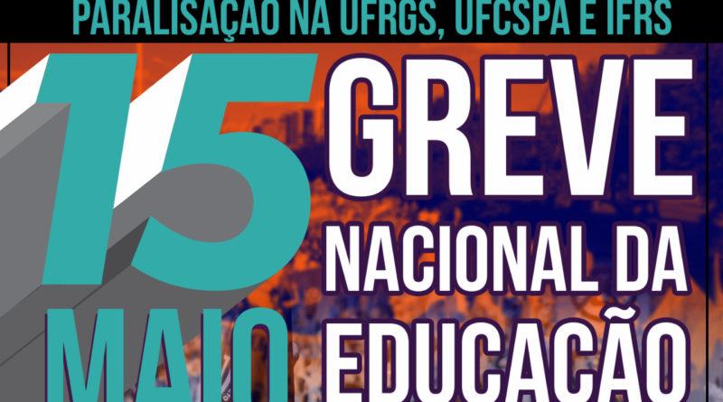7bf499a7b4ce Assufrgs adere à GREVE NACIONAL DA EDUCAÇÃO no dia 15 DE MAIO – Assufrgs